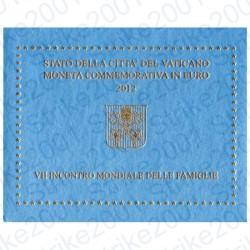 Vaticano - 2€ Comm. 2012 FDC Incontro Famiglie in Folder
